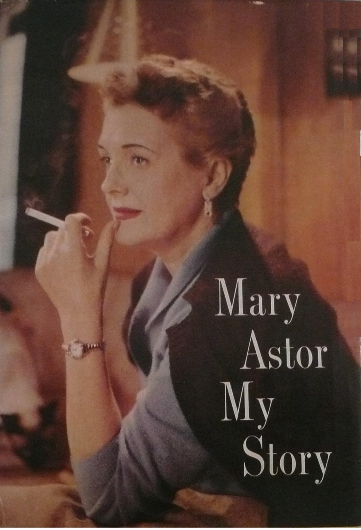 <p>Mary Astor, My Story, Hollwood</p>