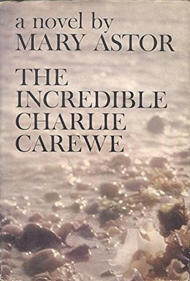 <p>Mary Astor, The Incredible Charlie Carewe, Hollywood</p>