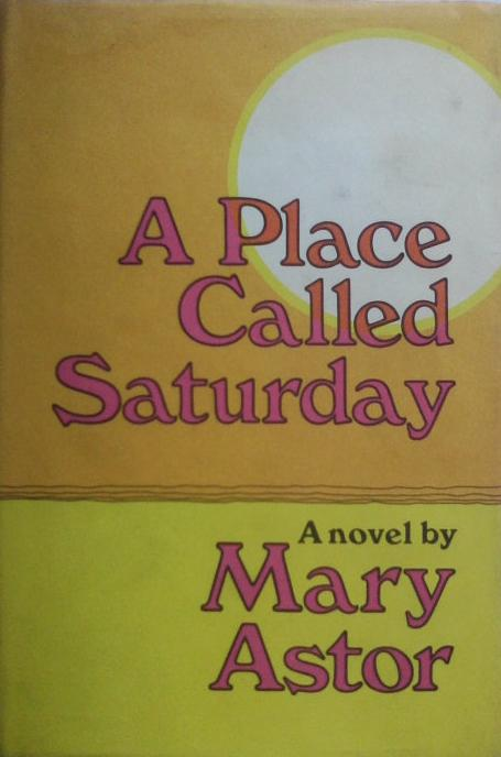 <p>Mary Astor, A Place Called Sarurday, Hollywood</p>